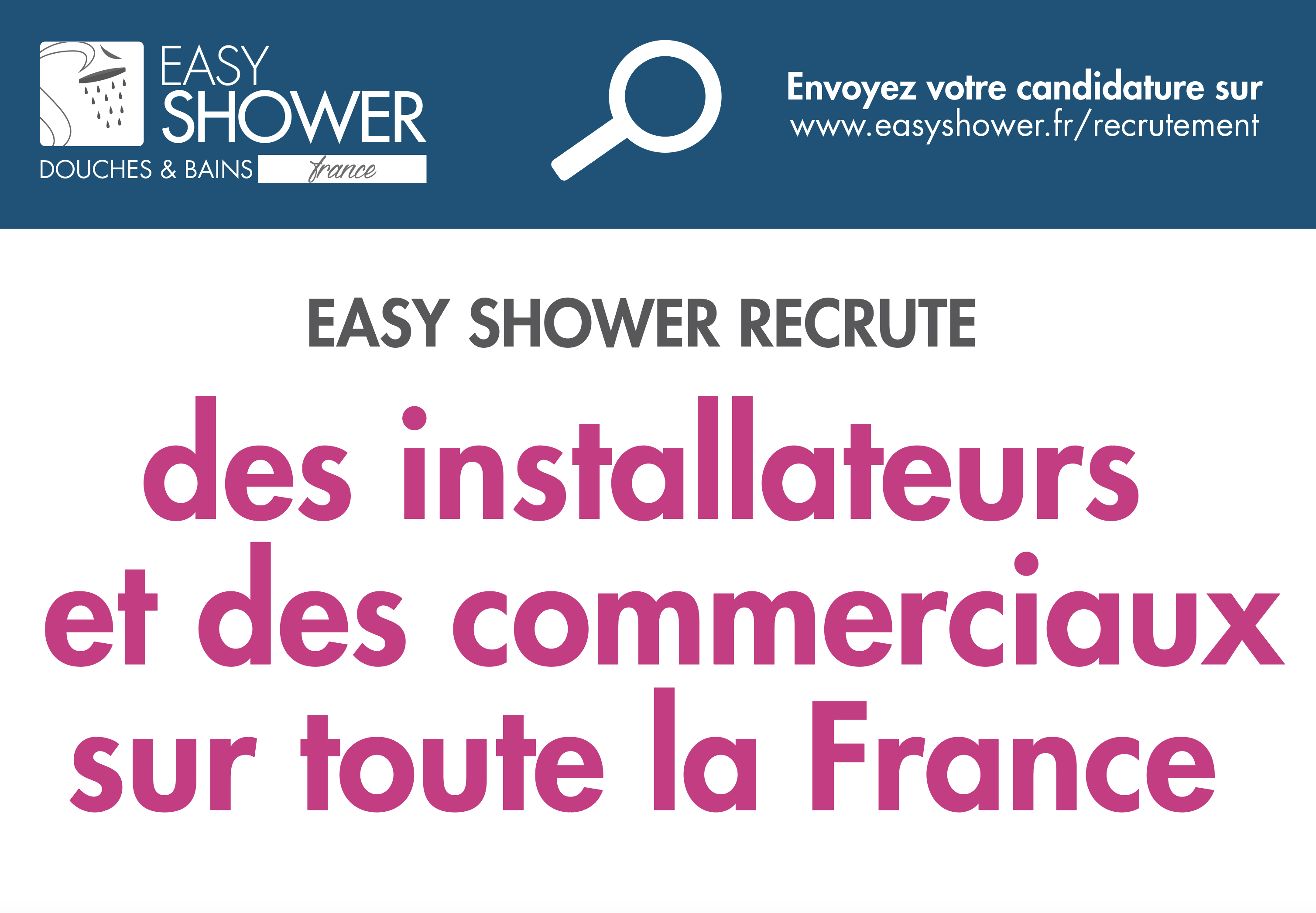 Easy Shower recrute !